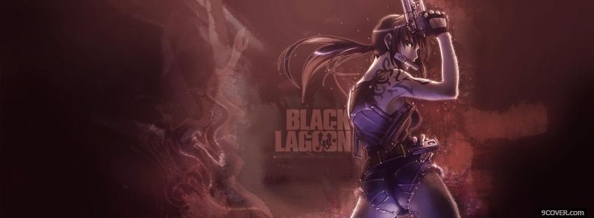 Photo manga dangerous black lagoon Facebook Cover for Free