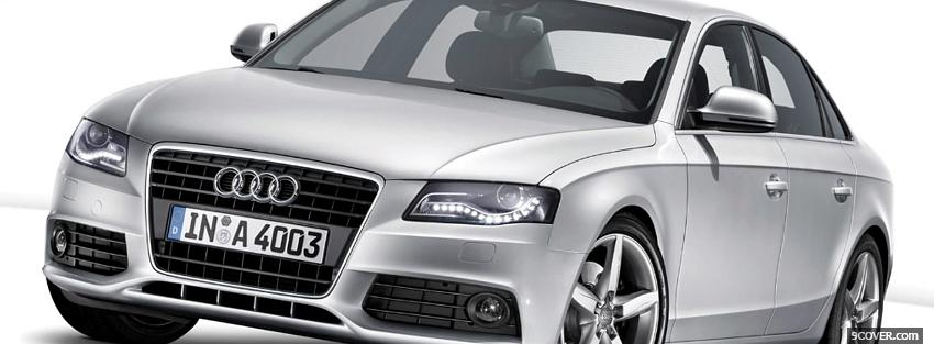 Photo 2008 silver audi a4 Facebook Cover for Free