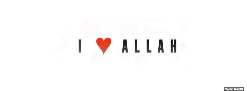 Photo religions i love allah Facebook Cover for Free