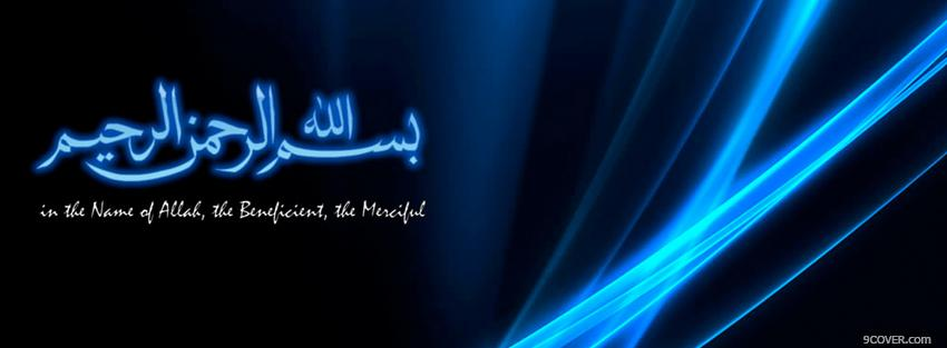 Photo allah the beneficient the merciful Facebook Cover for Free