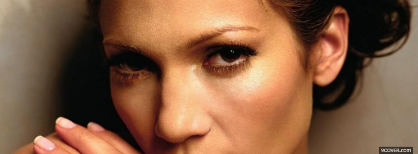 Photo serious eyes of jennifer lopez Facebook Cover for Free
