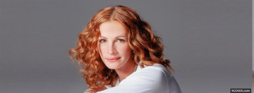 Photo celebrity julia roberts curly red hair Facebook Cover for Free