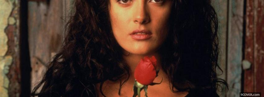 Photo salma hayek with rose Facebook Cover for Free