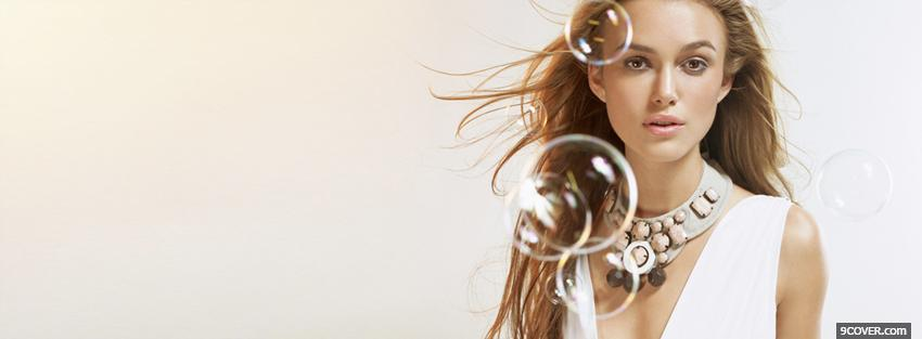 Photo keira knightley and bubbles Facebook Cover for Free