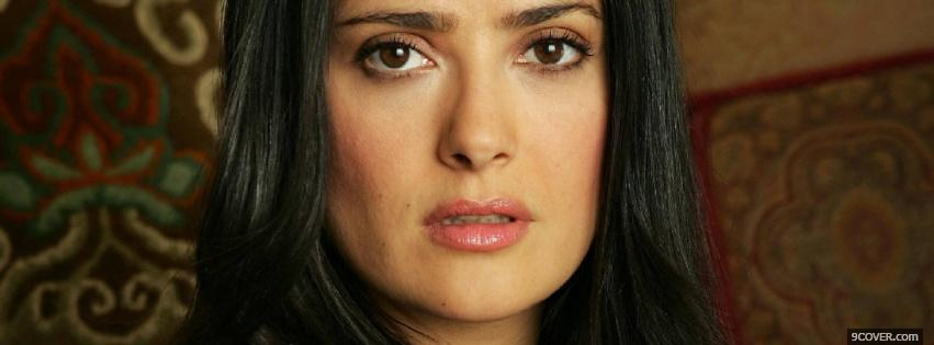 Photo exquisite celebrity salma hayek Facebook Cover for Free