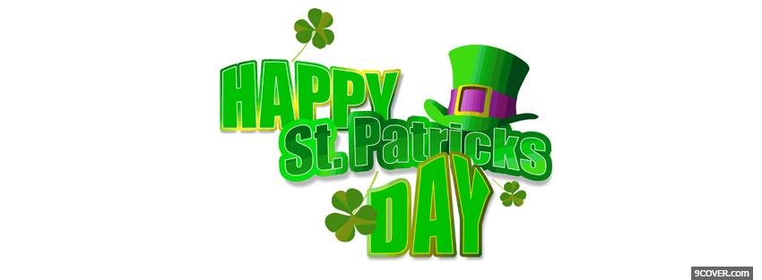 Photo happy st patricks day clovers and hat Facebook Cover for Free