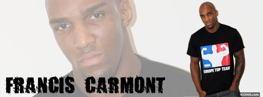 Photo francis carmont ufc Facebook Cover for Free