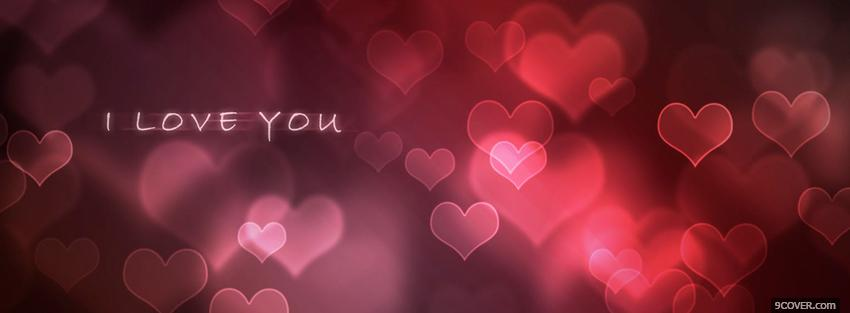 Photo i love you with hearts Facebook Cover for Free