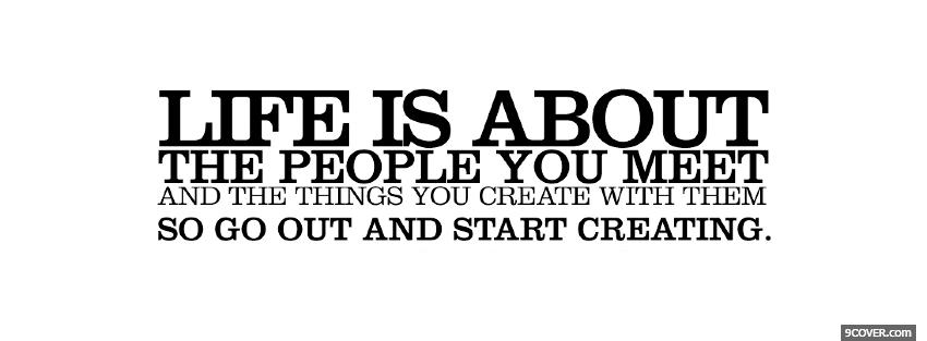 Photo the people you meet quotes Facebook Cover for Free