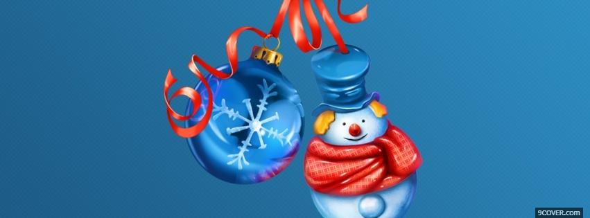 Photo snowman and ornament Facebook Cover for Free