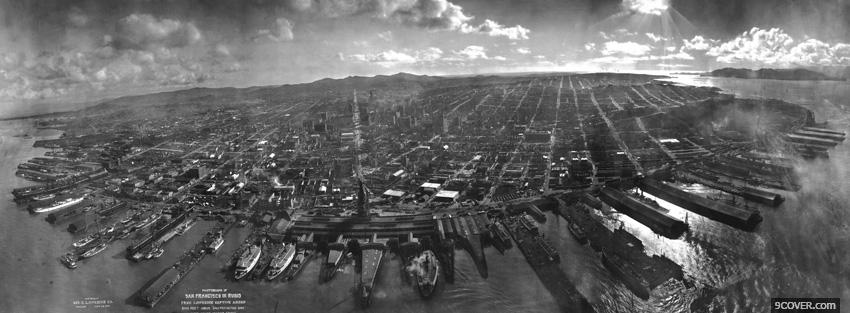 Photo black and white san francisco 1906 Facebook Cover for Free