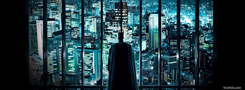 Photo movie batman looking at the city Facebook Cover for Free