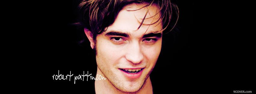 Photo movie handsome robert pattison Facebook Cover for Free