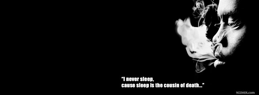 Photo sleep is the cousin of death Facebook Cover for Free