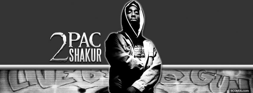 Photo music 2 pac shakur Facebook Cover for Free