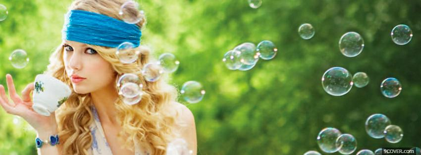 Photo taylor swift with bubbles Facebook Cover for Free