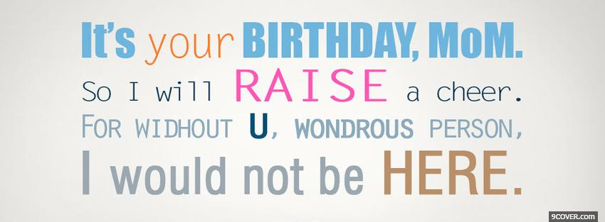 Photo happy birthday mom quote Facebook Cover for Free