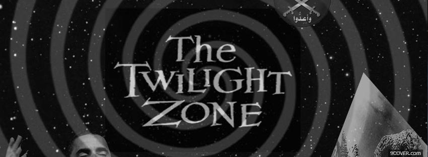 Photo the twilight zone black and white Facebook Cover for Free