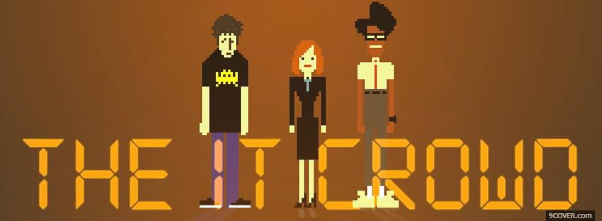Photo tv shows the it crowd Facebook Cover for Free