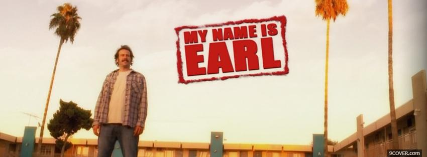 Photo tv shows my name is earl standing Facebook Cover for Free