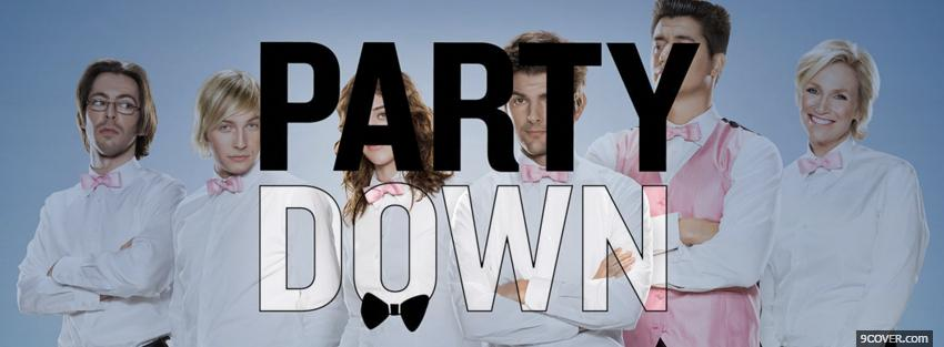 Photo tv shows party down Facebook Cover for Free