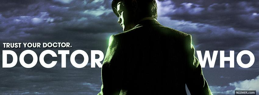 Photo doctor who trust your doctor Facebook Cover for Free