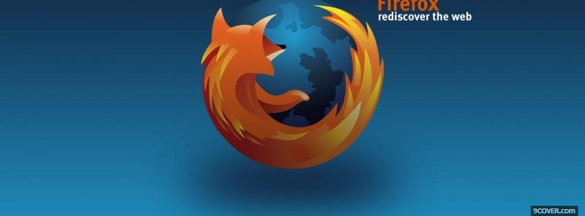 Photo firefox rediscover computers Facebook Cover for Free