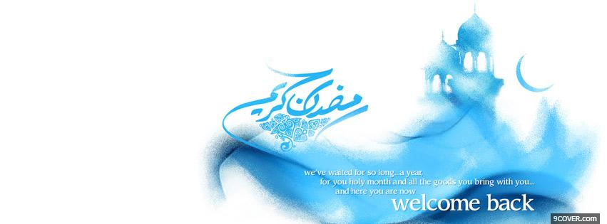 Photo Ramadan welcome back Facebook Cover for Free