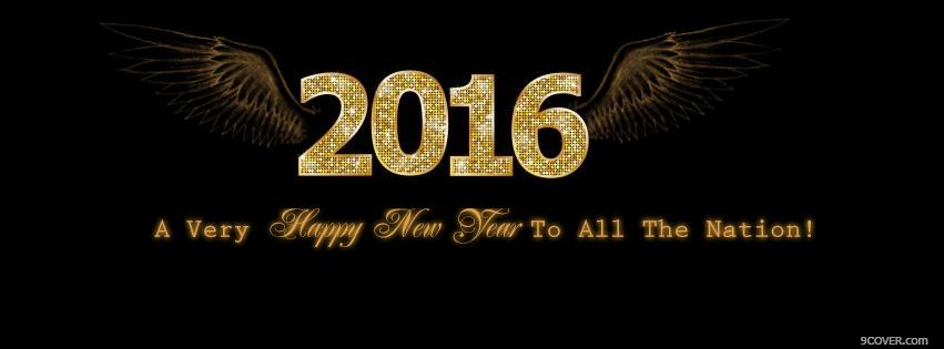 Photo Happy New Year 2016 to all the nation Facebook Cover for Free