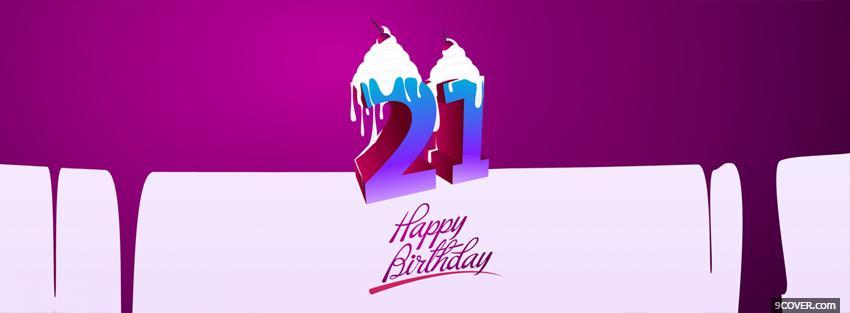 21 Happy Birthday Photo Facebook Cover