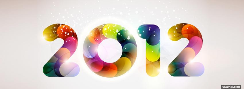 Photo colorful 2012 holiday Facebook Cover for Free