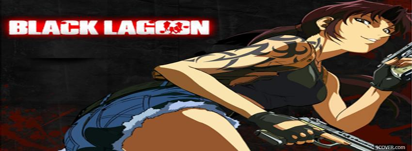 Photo black lagoon girl manga Facebook Cover for Free