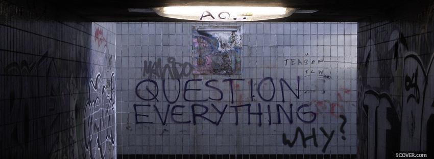 Photo question everything quotes Facebook Cover for Free