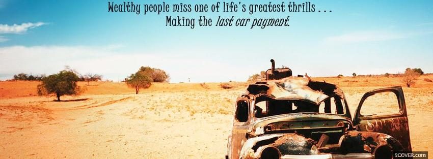 Photo last car payment quote Facebook Cover for Free