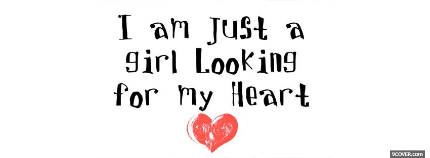 Photo looking for my heart quotes Facebook Cover for Free