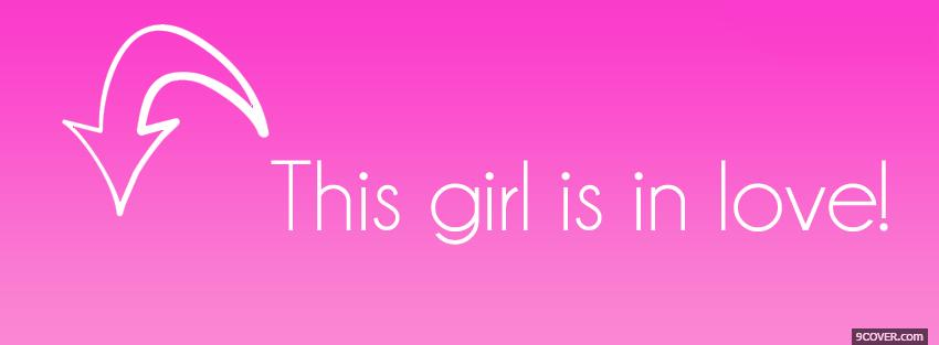 Girl In Love Quotes Photo Facebook Cover