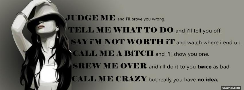Photo judge me quotes Facebook Cover for Free