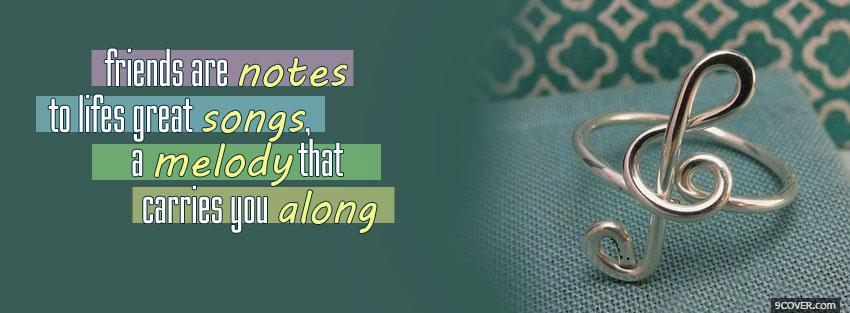 Friends Are Notes Quotes Photo Facebook Cover