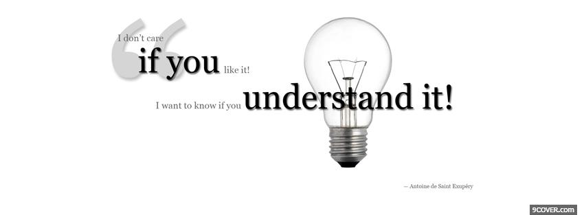 Photo you understand it quote Facebook Cover for Free