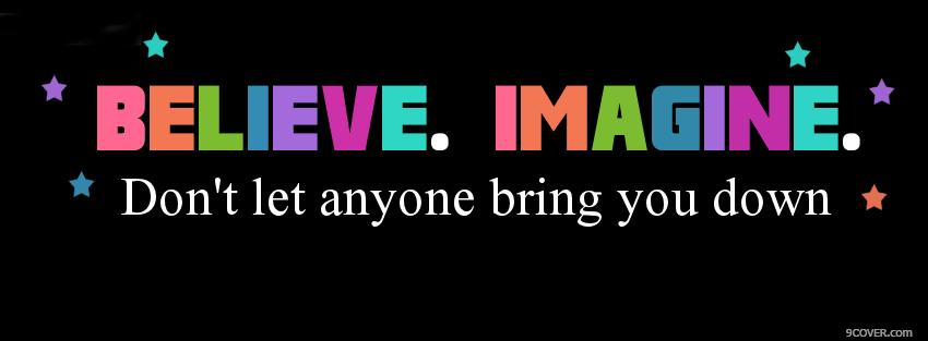 Photo believe imagine quotes Facebook Cover for Free