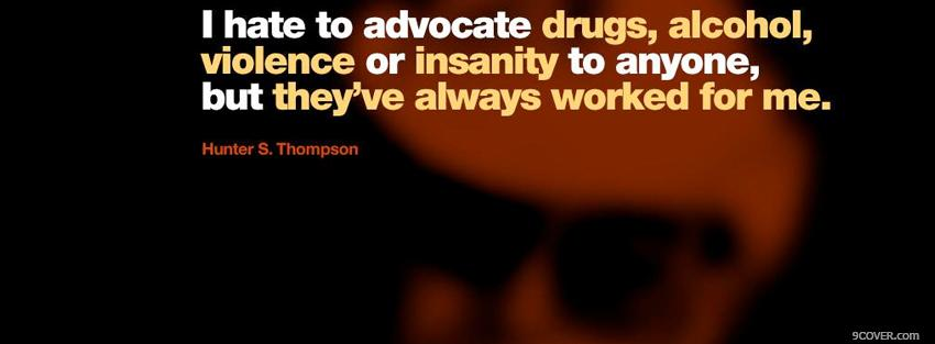 Photo drugs alcohol violence quotes Facebook Cover for Free