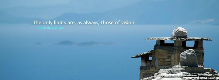 Photo limits of vision quotes Facebook Cover for Free