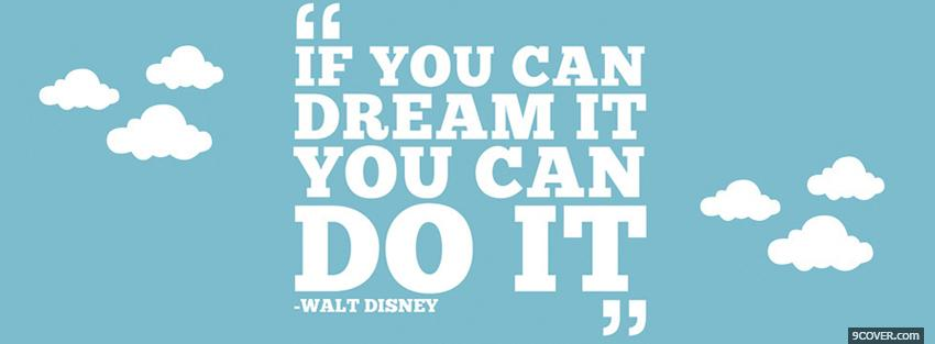 Photo you can do it quotes Facebook Cover for Free