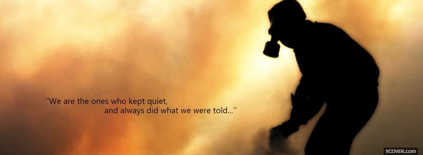 Photo always keep quiet quotes Facebook Cover for Free