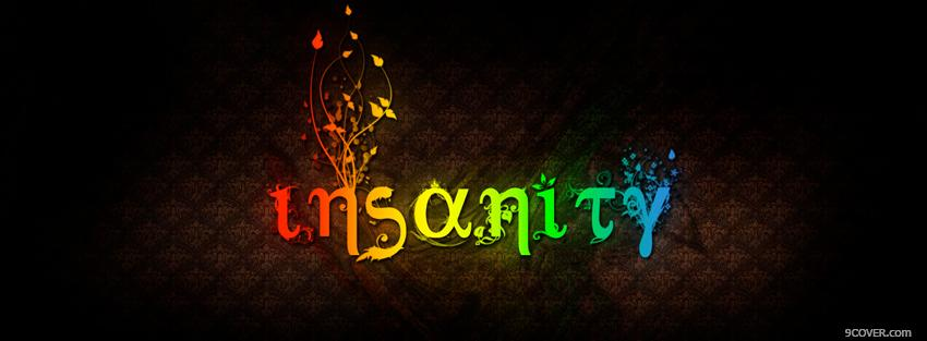 Photo rainbow insanity quote Facebook Cover for Free