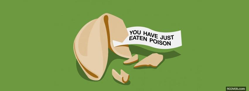 Photo eaten poison quotes Facebook Cover for Free