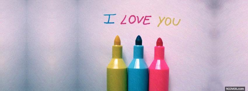 Photo i love you crayons Facebook Cover for Free