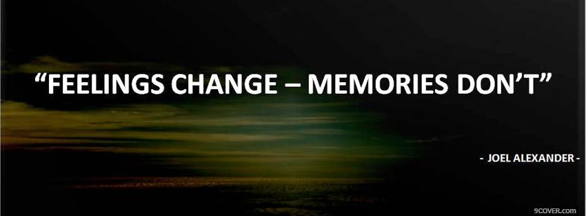 Photo feelings change quotes Facebook Cover for Free