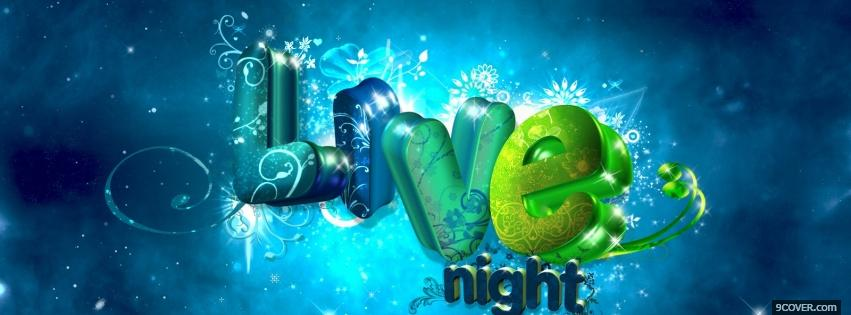 Photo live night quotes Facebook Cover for Free