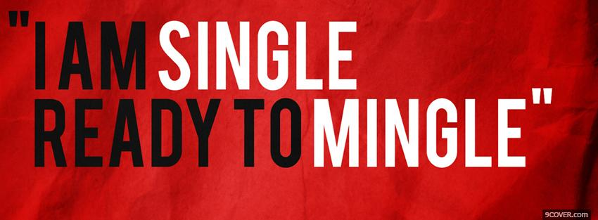 Photo single ready to mingle Facebook Cover for Free